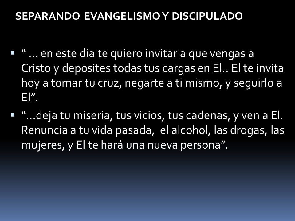 SEPARANDO EVANGELISMO Y DISCIPULADO