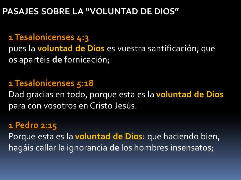 PASAJES SOBRE LA VOLUNTAD DE DIOS