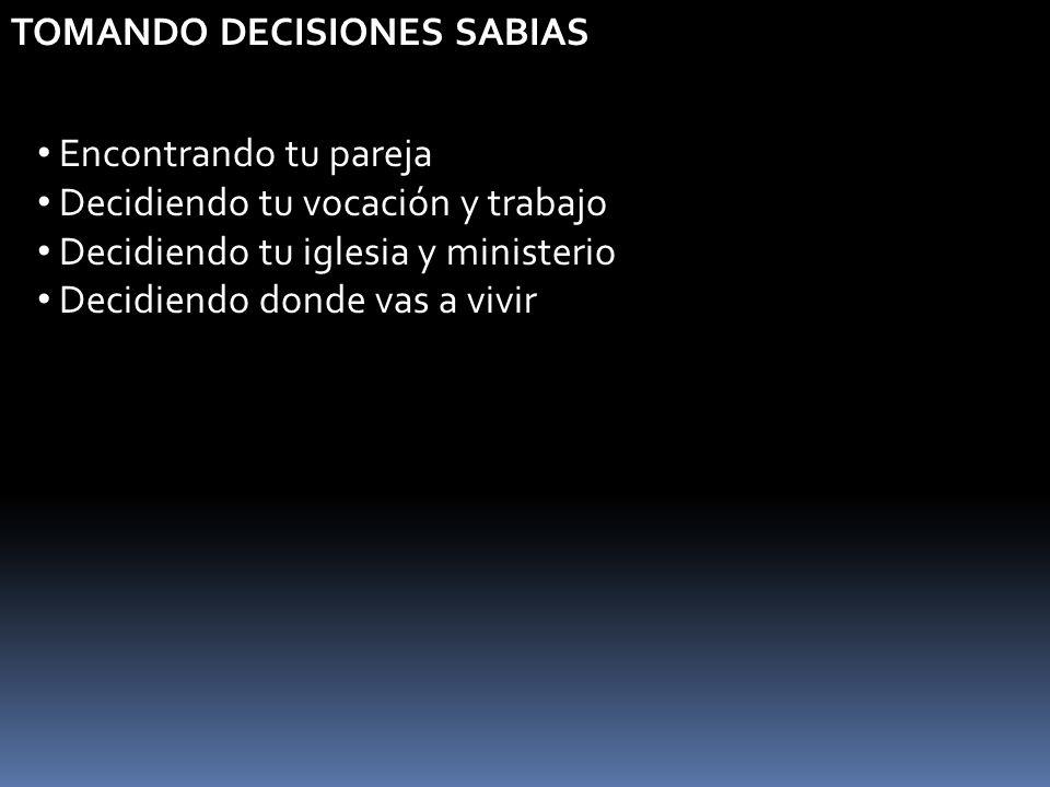 TOMANDO DECISIONES SABIAS