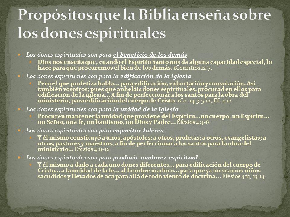 Propósitos que la Biblia enseña sobre los dones espirituales
