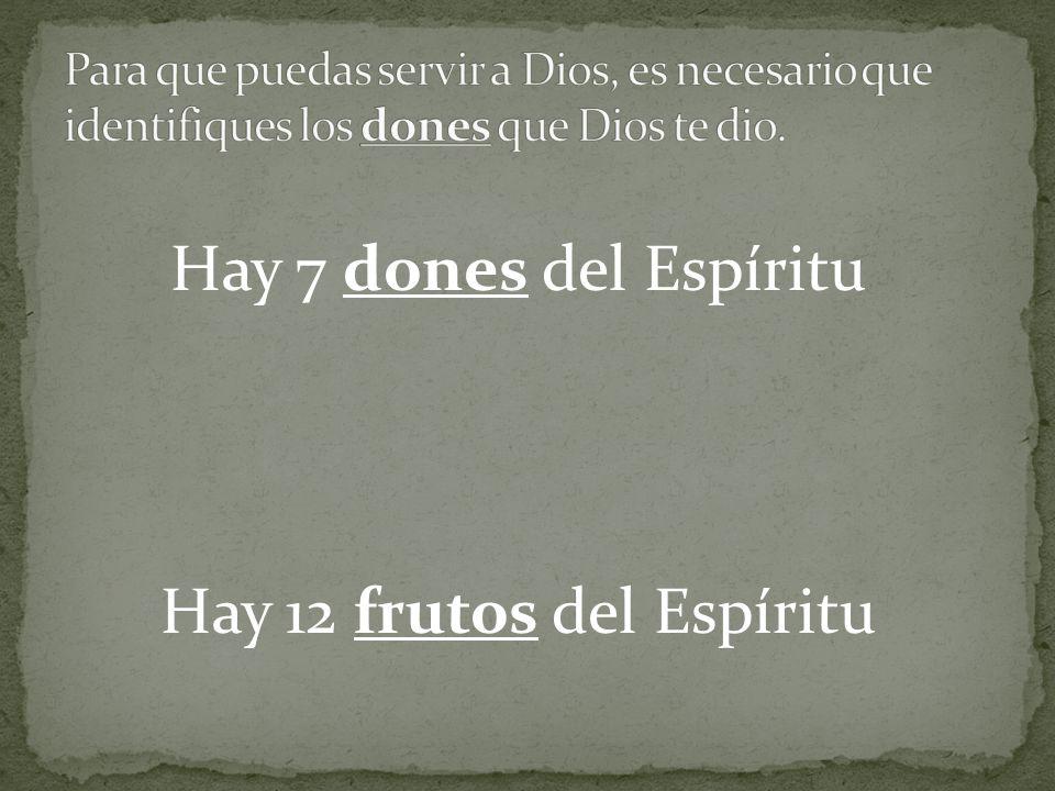 Hay 12 frutos del Espíritu