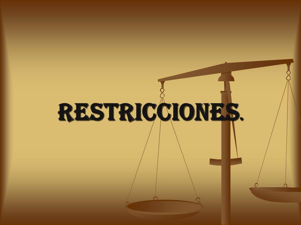 RESTRICCIONES.