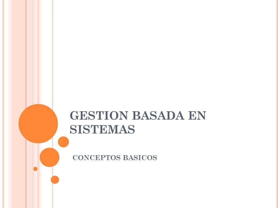 GESTION BASADA EN SISTEMAS