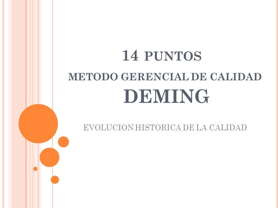 METODO GERENCIAL DE CALIDAD DEMING