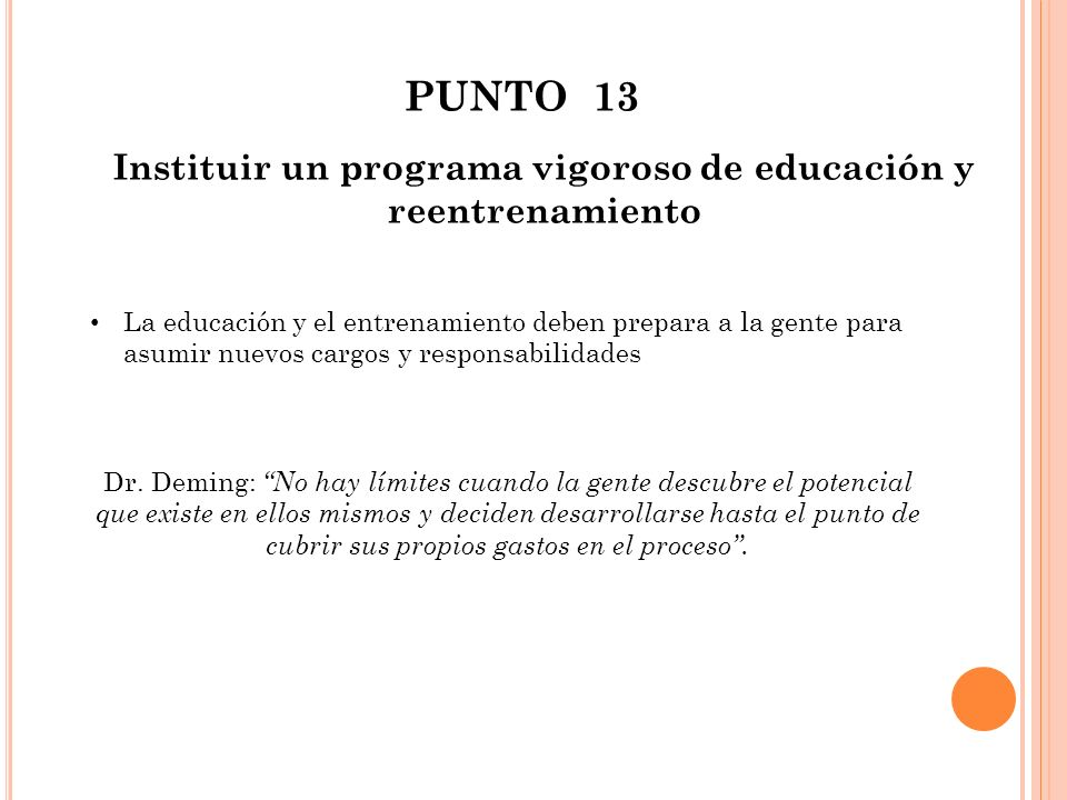 Instituir un programa vigoroso de educación y reentrenamiento