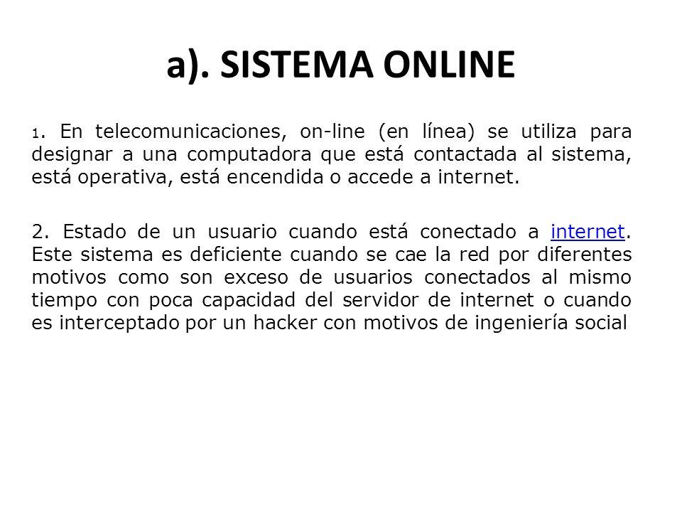 a). SISTEMA ONLINE