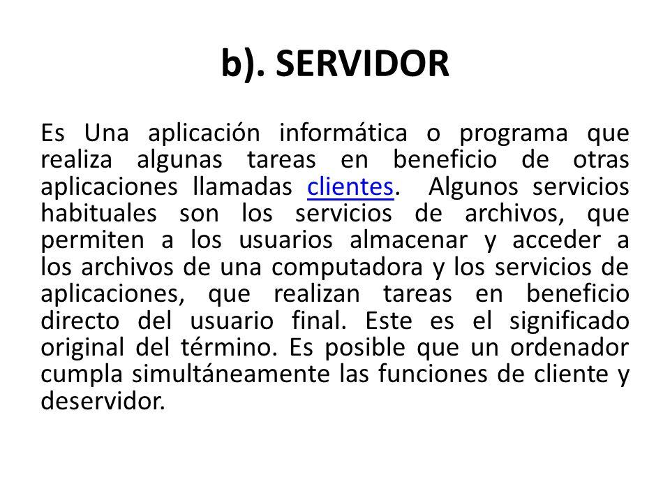 b). SERVIDOR