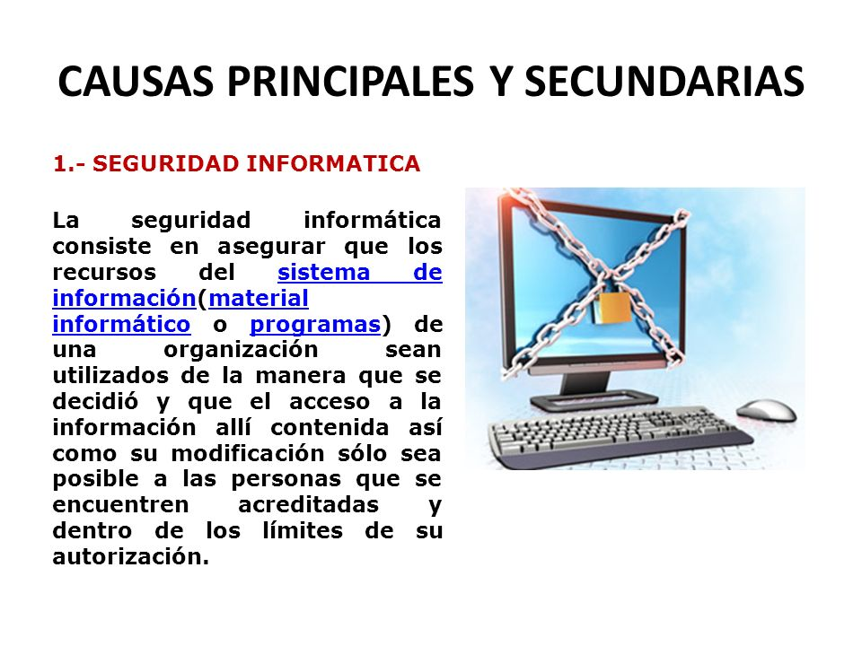 CAUSAS PRINCIPALES Y SECUNDARIAS
