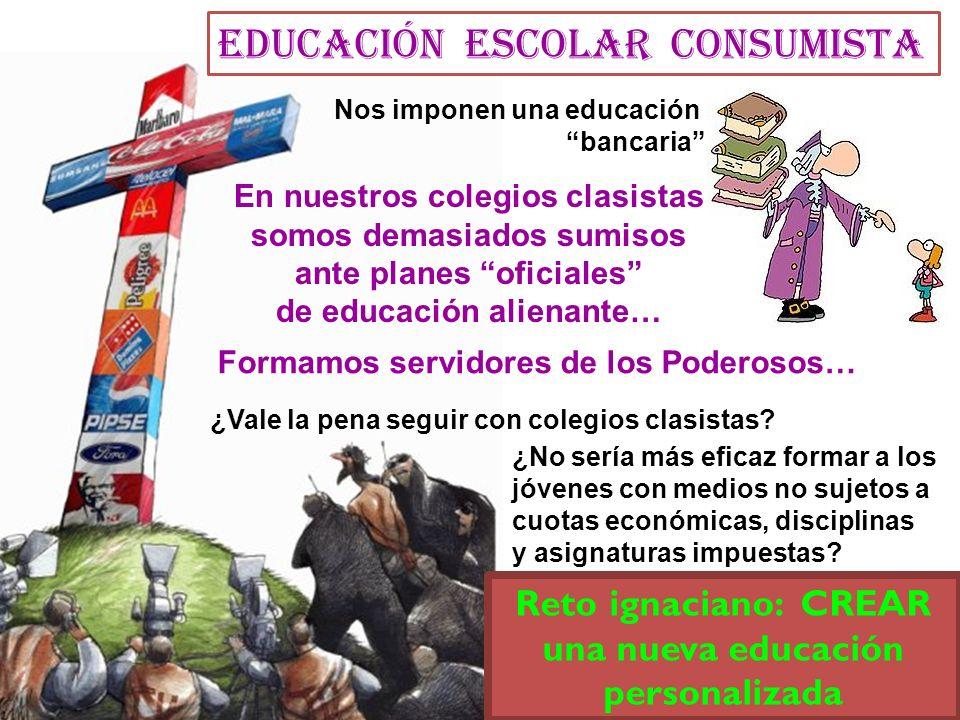 EDUCACIÓN escolar CONSUMISTA