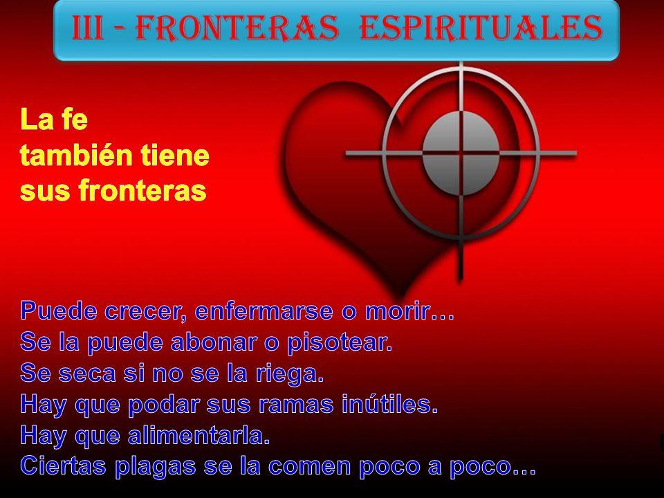 III - Fronteras espirituales