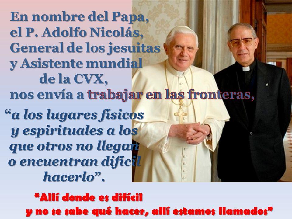 General de los jesuitas y Asistente mundial de la CVX,