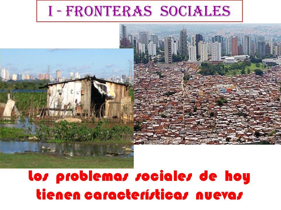 Los problemas sociales de hoy tienen características nuevas