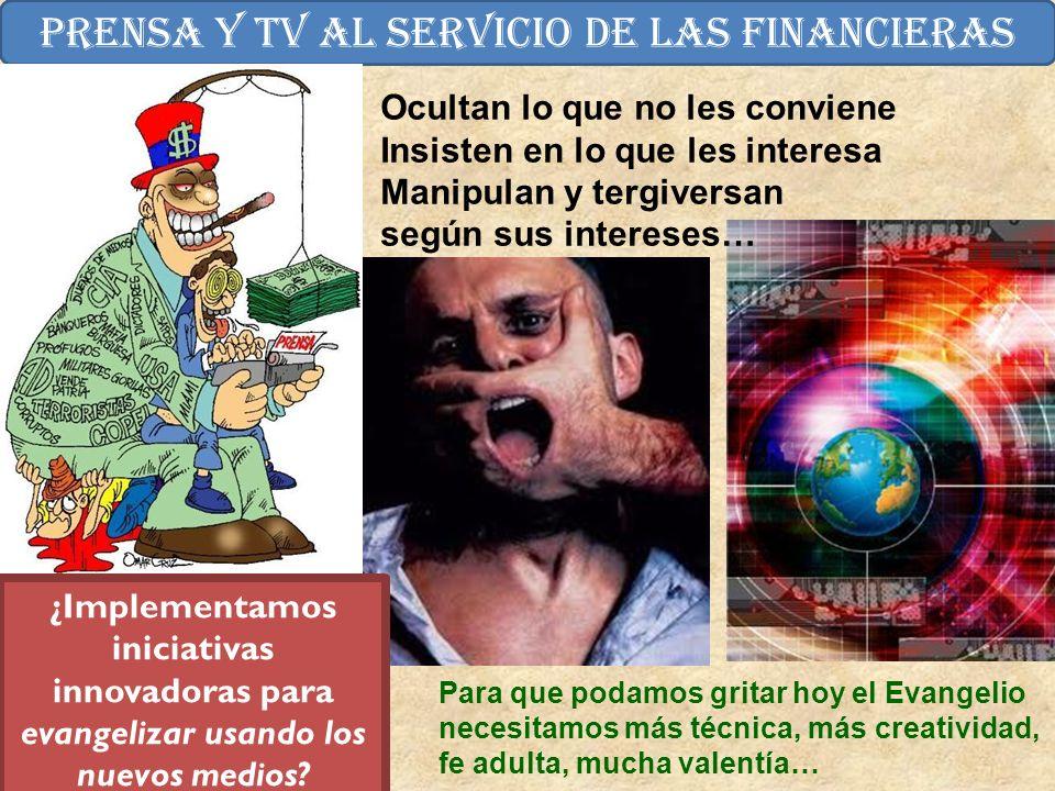 Prensa Y TV al servicio de las financieras