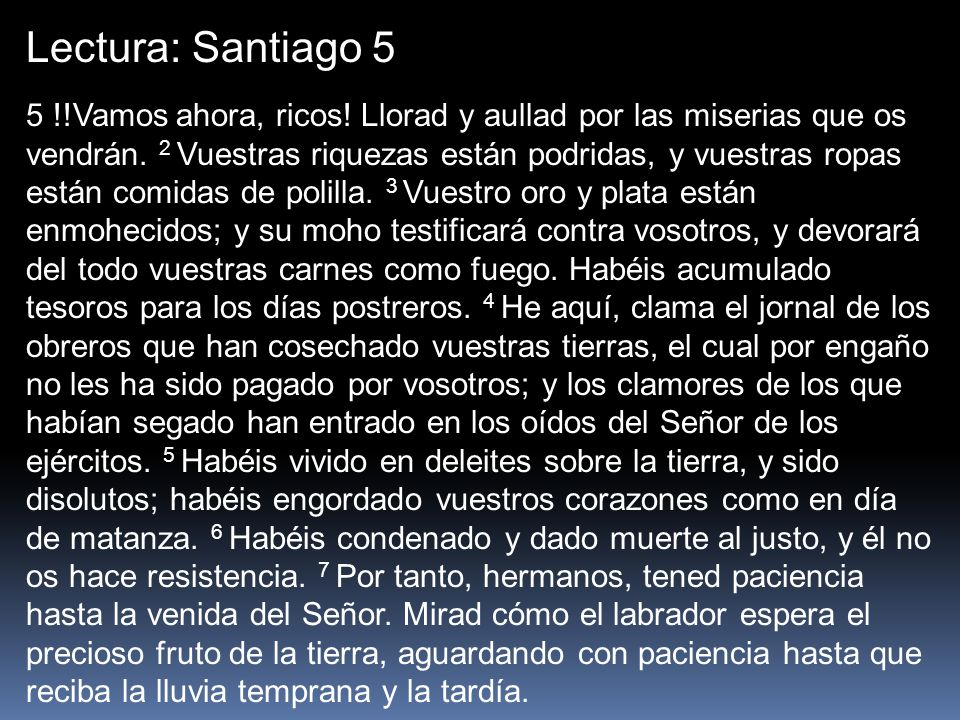 Lectura: Santiago 5