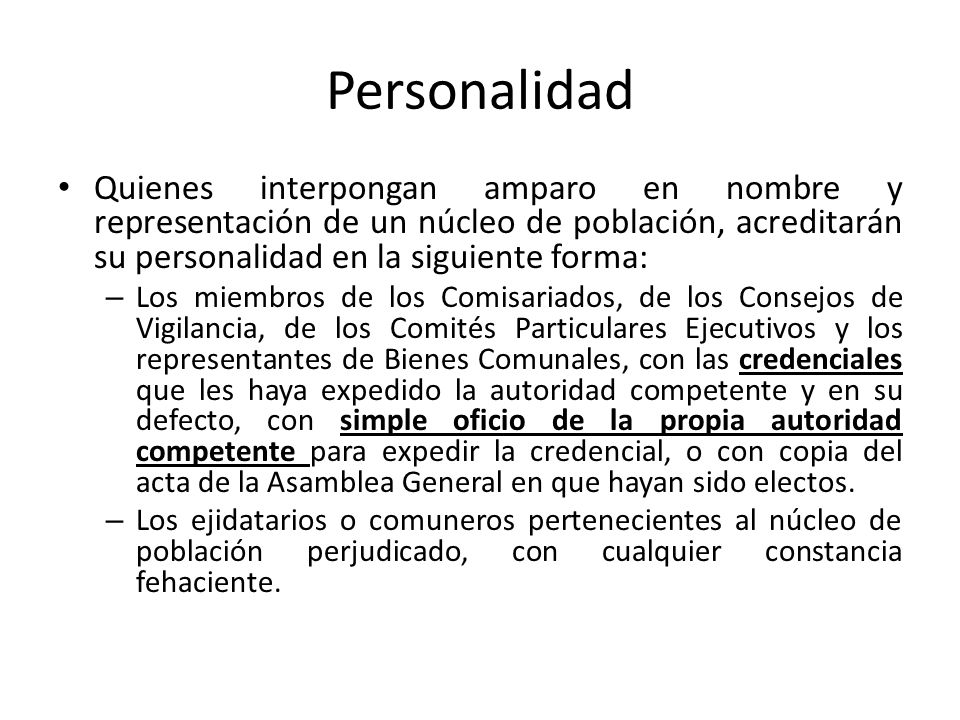 Personalidad Quienes interpongan amparo en nombre y representación de un núcleo de población, acreditarán su personalidad en la siguiente forma: