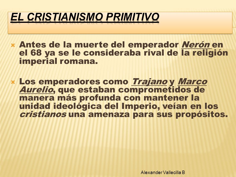 EL CRISTIANISMO PRIMITIVO