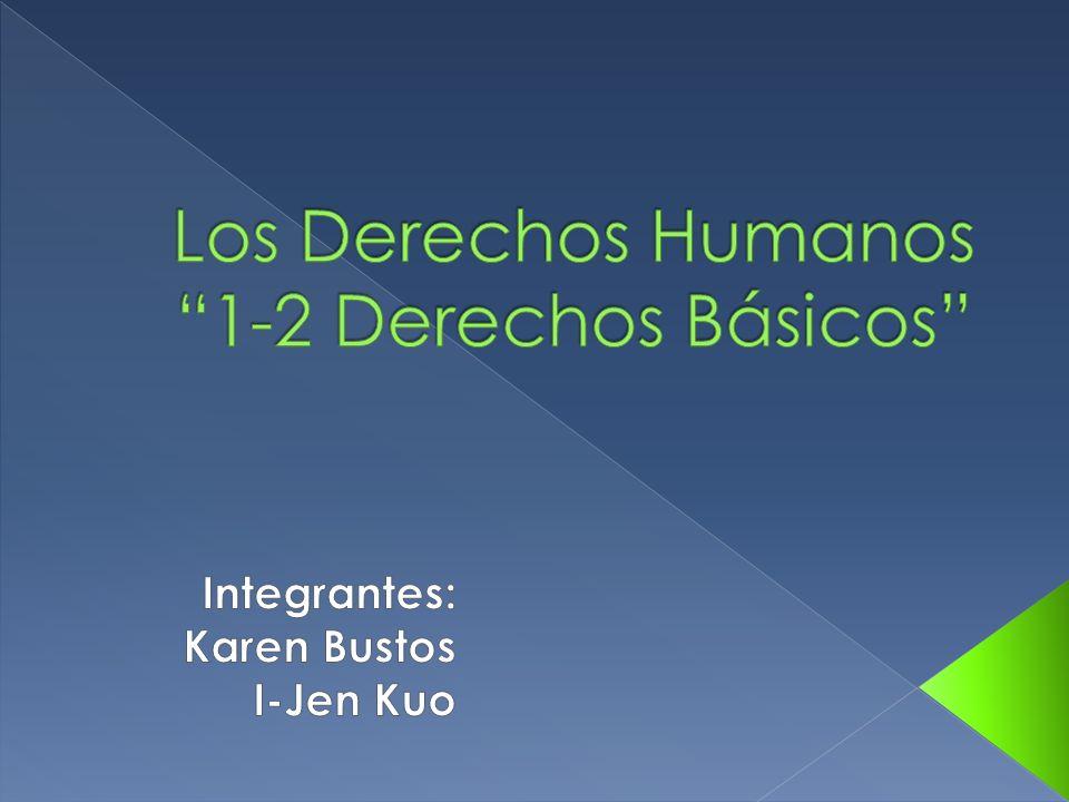 Los Derechos Humanos 1-2 Derechos Básicos