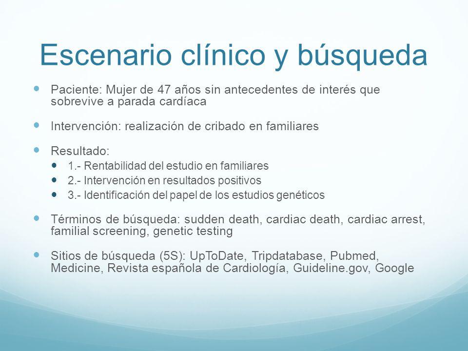 Escenario clínico y búsqueda
