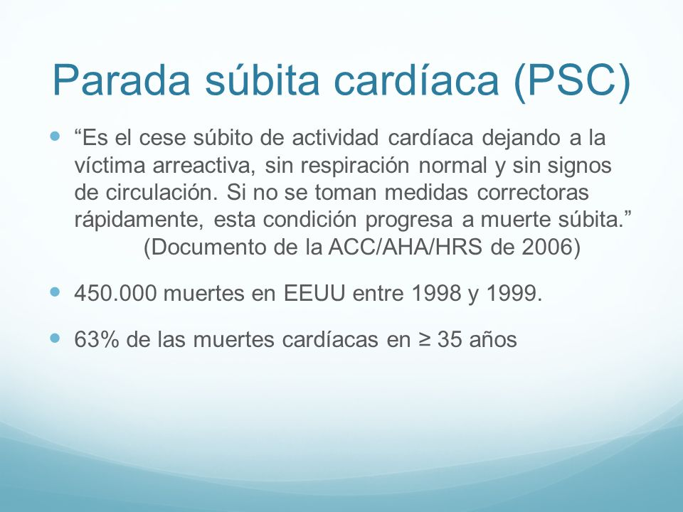 Parada súbita cardíaca (PSC)