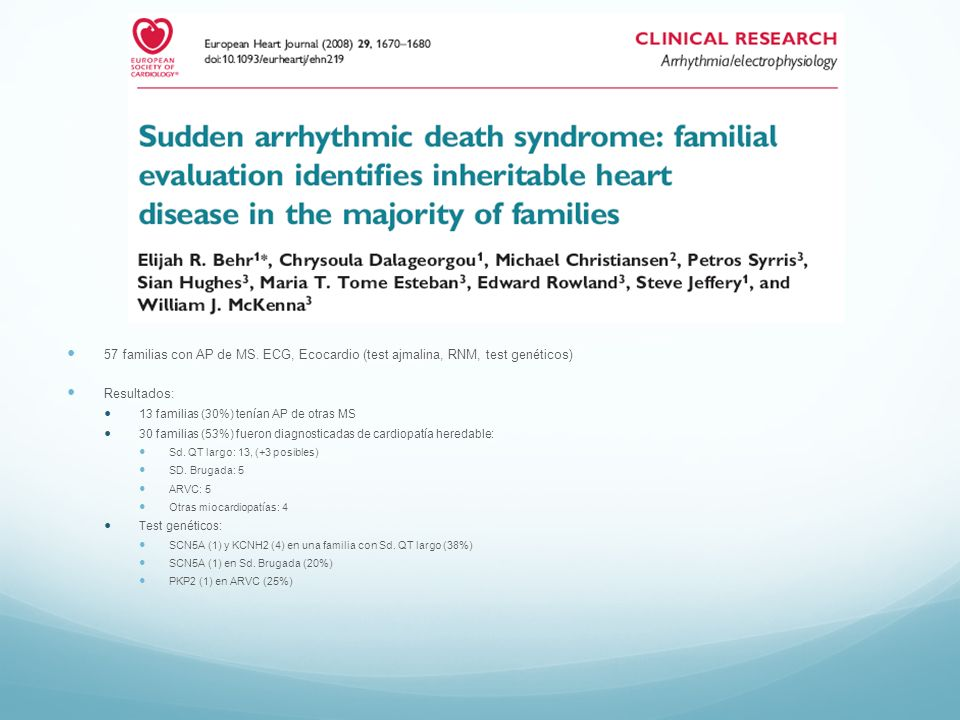 57 familias con AP de MS. ECG, Ecocardio (test ajmalina, RNM, test genéticos)