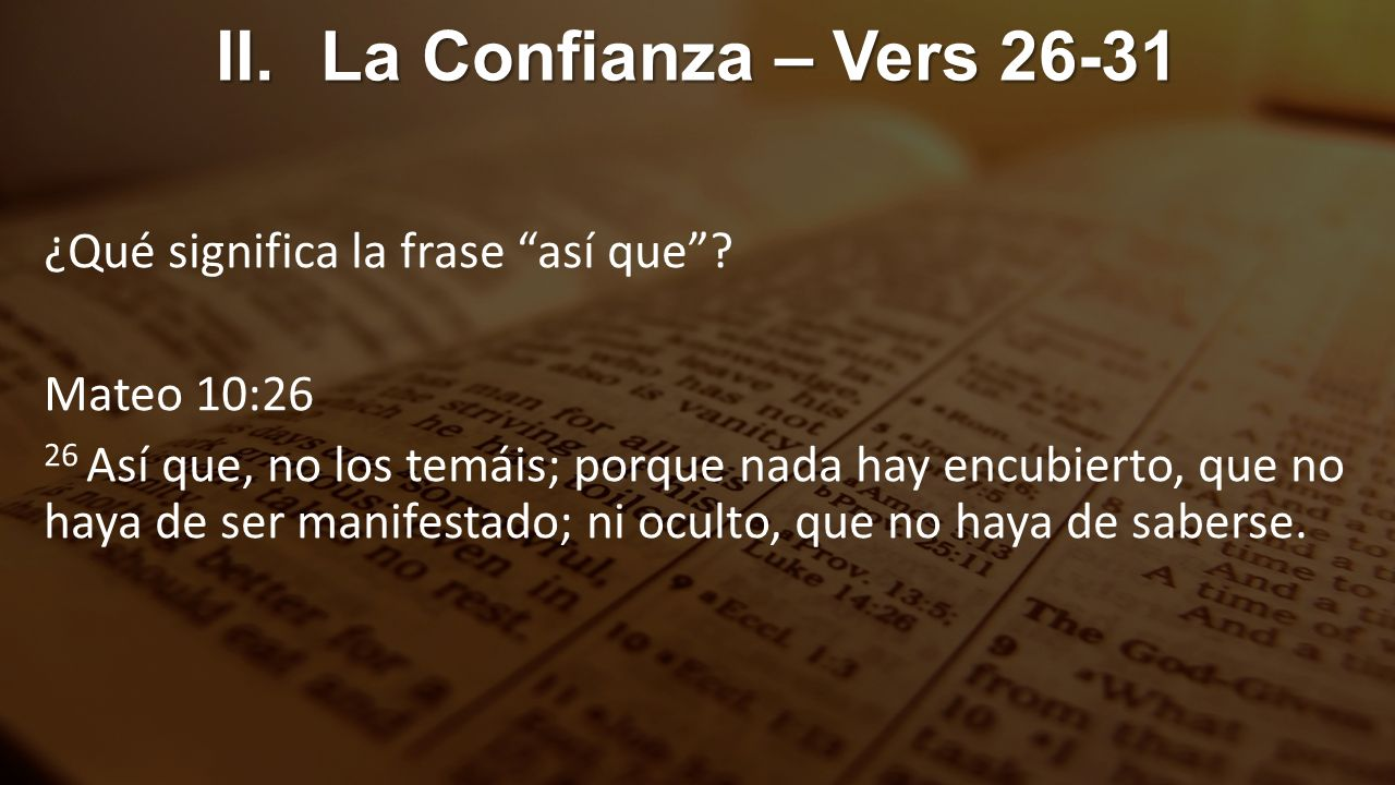 II. La Confianza – Vers 26-31