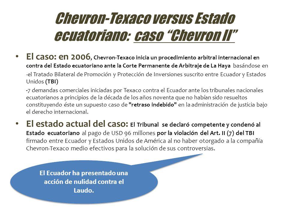 Chevron-Texaco versus Estado ecuatoriano: caso Chevron II