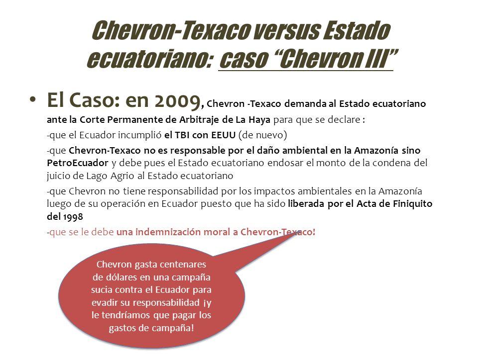 Chevron-Texaco versus Estado ecuatoriano: caso Chevron III