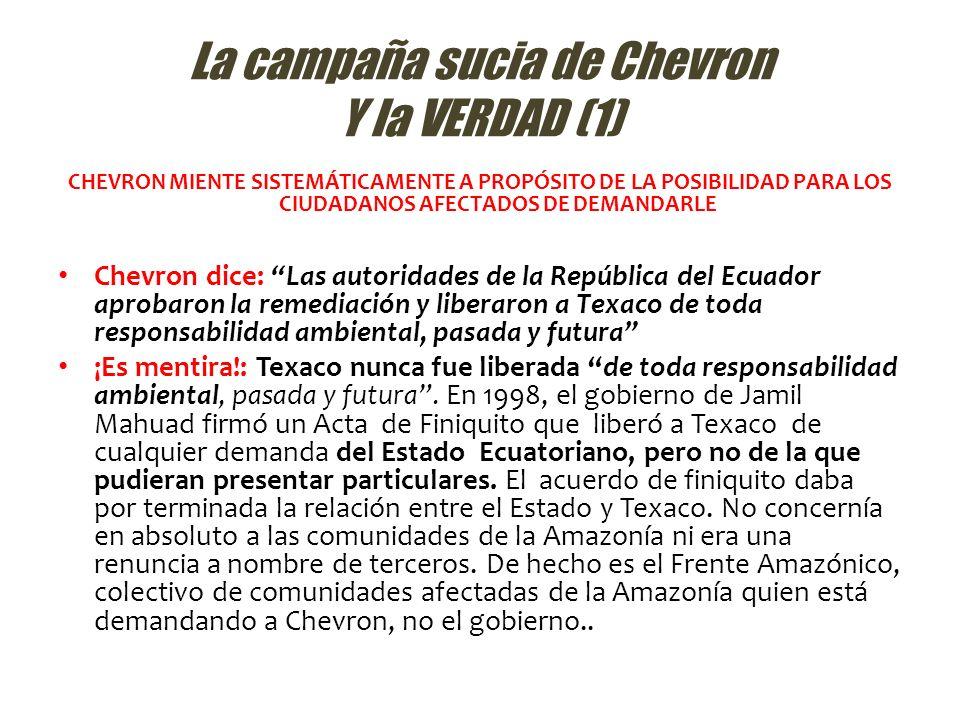 La campaña sucia de Chevron Y la VERDAD (1)