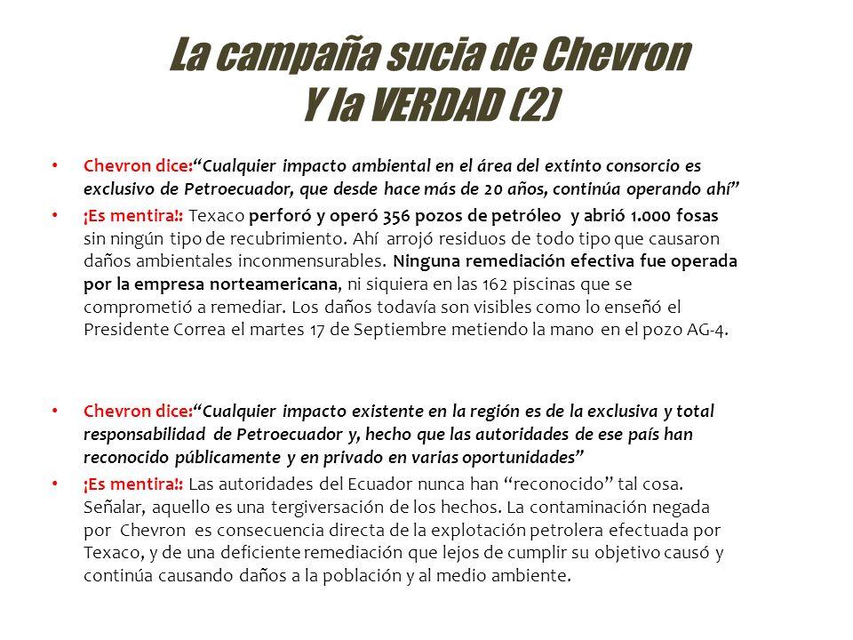 La campaña sucia de Chevron Y la VERDAD (2)