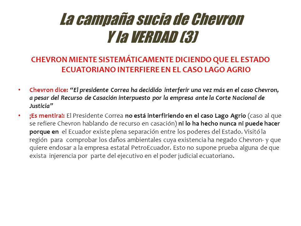La campaña sucia de Chevron Y la VERDAD (3)