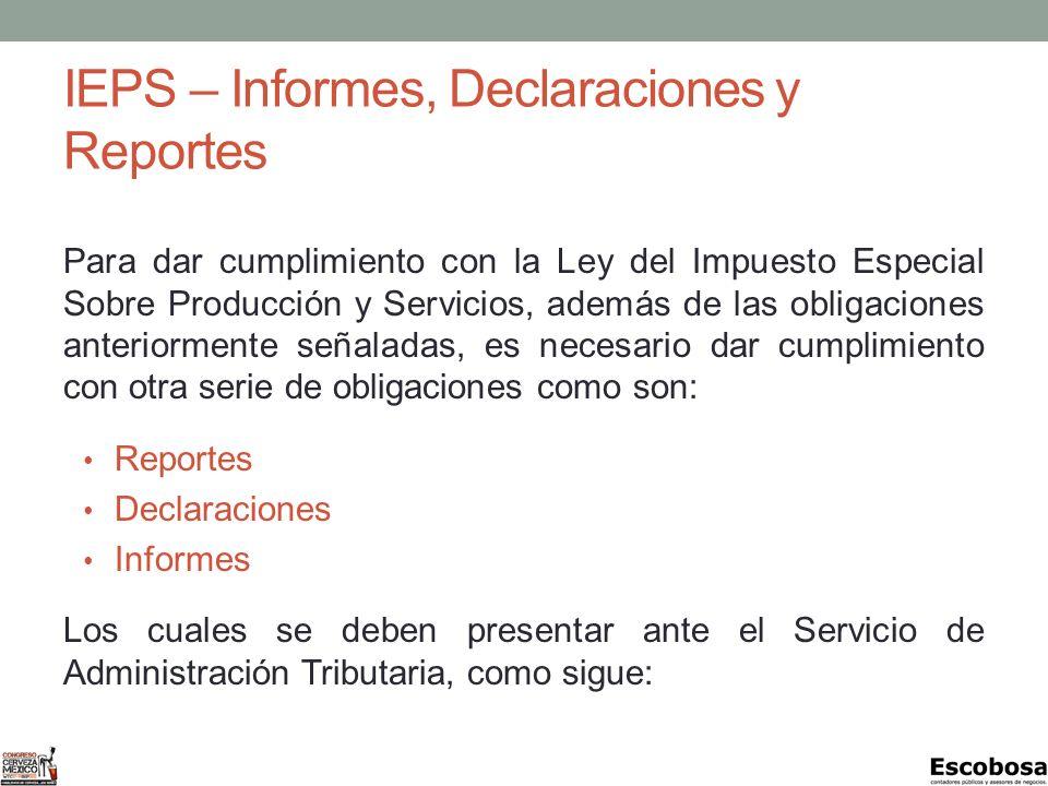 IEPS – Informes, Declaraciones y Reportes