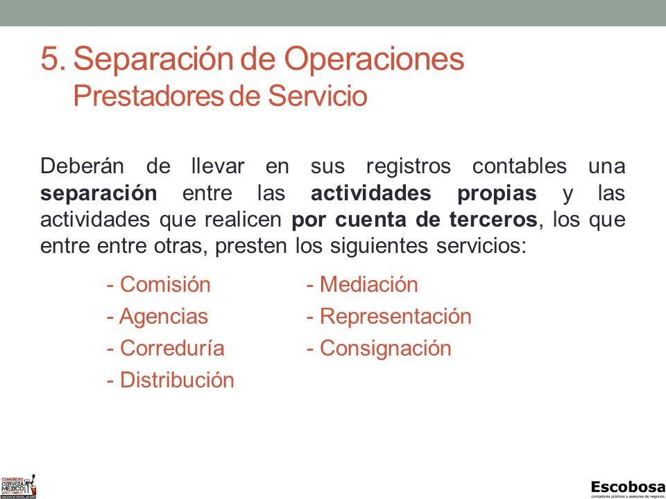 5. Separación de Operaciones Prestadores de Servicio