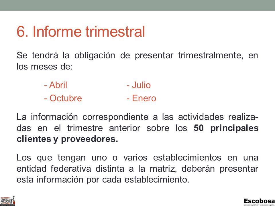 6. Informe trimestral
