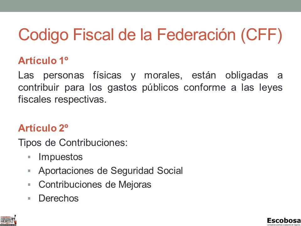 Codigo Fiscal de la Federación (CFF)