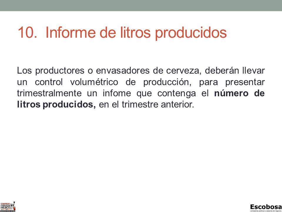 10. Informe de litros producidos