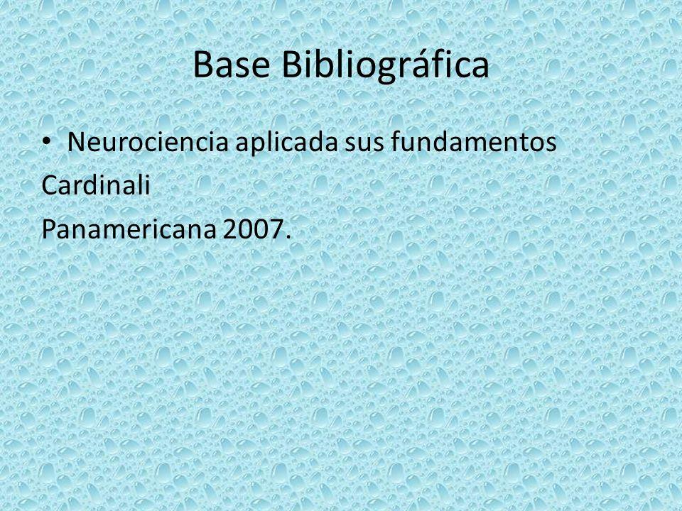 Base Bibliográfica Neurociencia aplicada sus fundamentos Cardinali
