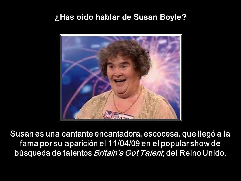 ¿Has oído hablar de Susan Boyle