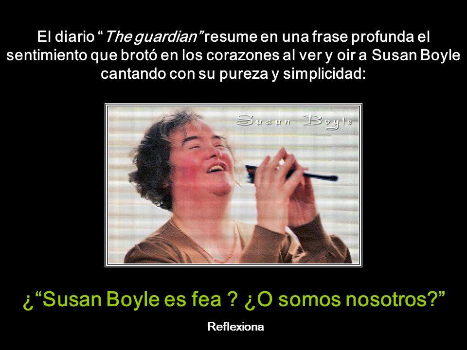 ¿ Susan Boyle es fea ¿O somos nosotros