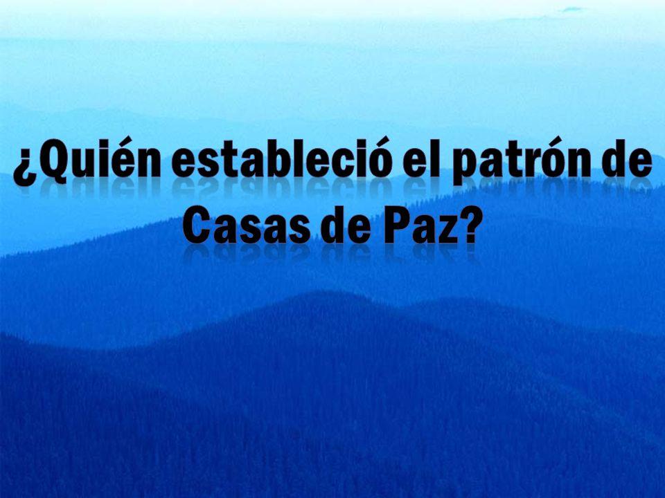 ¿Quién estableció el patrón de Casas de Paz