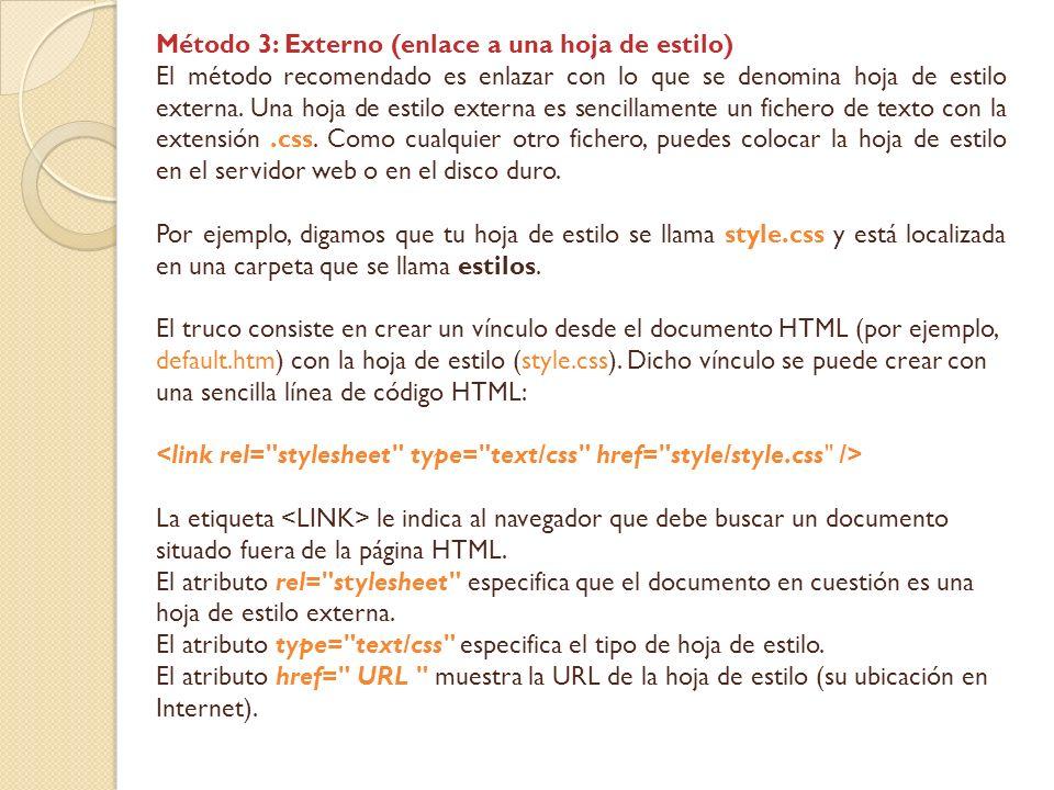 Método 3: Externo (enlace a una hoja de estilo)