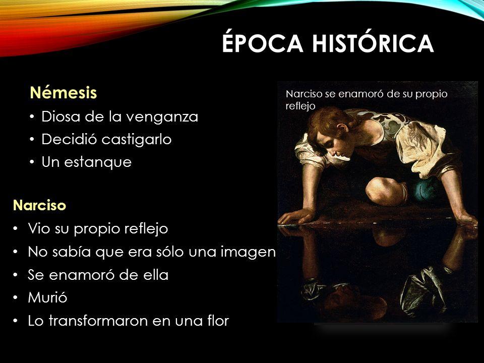 Época histórica Némesis Némesis Diosa de la venganza