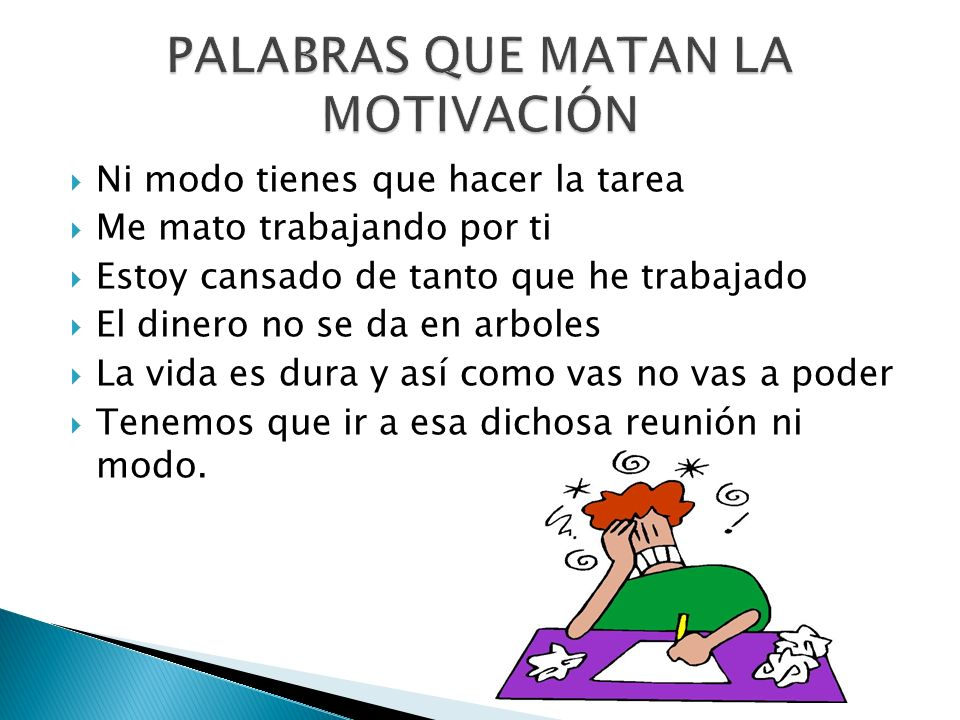 PALABRAS QUE MATAN LA MOTIVACIÓN