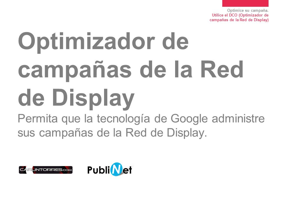 Optimizador de campañas de la Red de Display