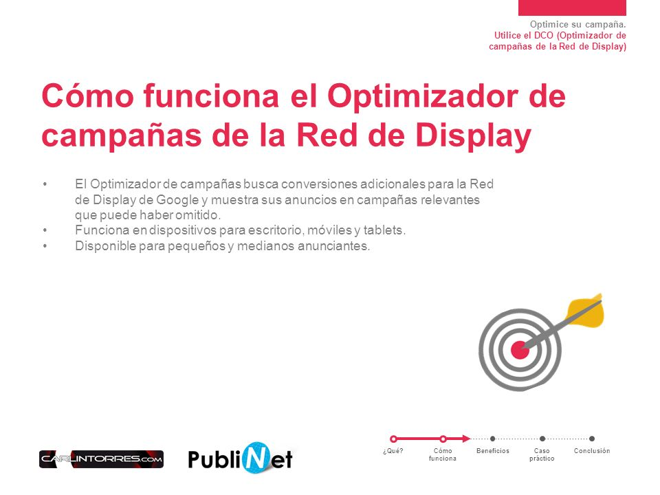 Cómo funciona el Optimizador de campañas de la Red de Display