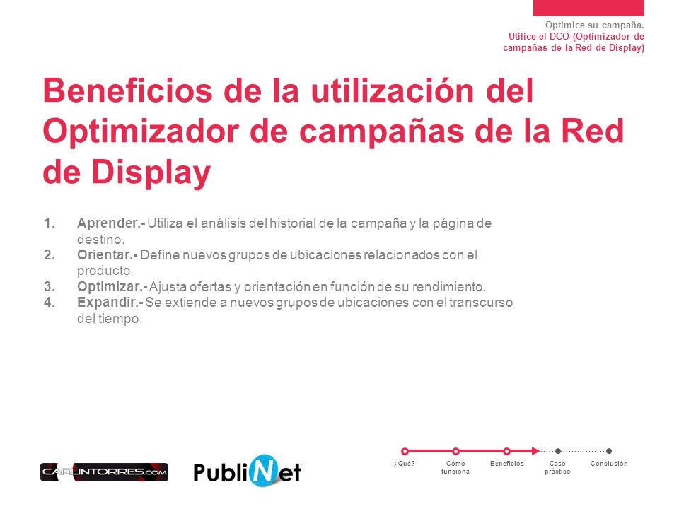 Beneficios de la utilización del Optimizador de campañas de la Red de Display