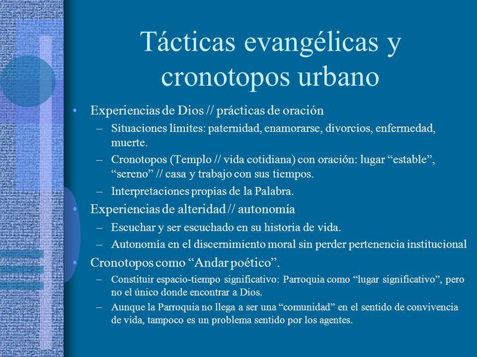 Tácticas evangélicas y cronotopos urbano