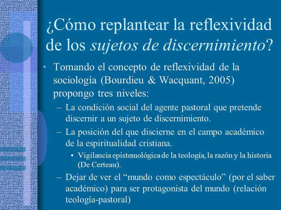 ¿Cómo replantear la reflexividad de los sujetos de discernimiento