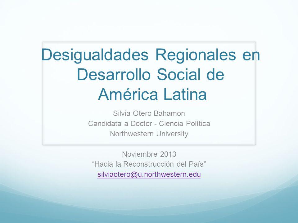 Desigualdades Regionales en Desarrollo Social de América Latina