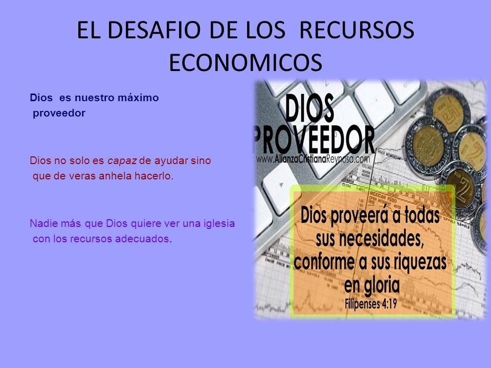 EL DESAFIO DE LOS RECURSOS ECONOMICOS