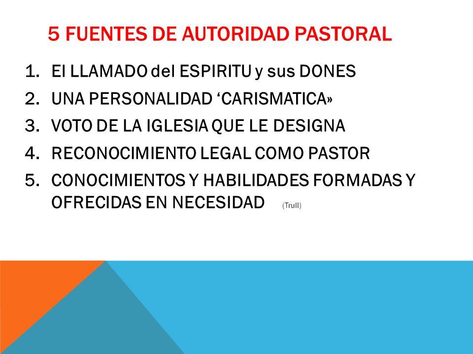 5 fuentes de autoridad pastoral